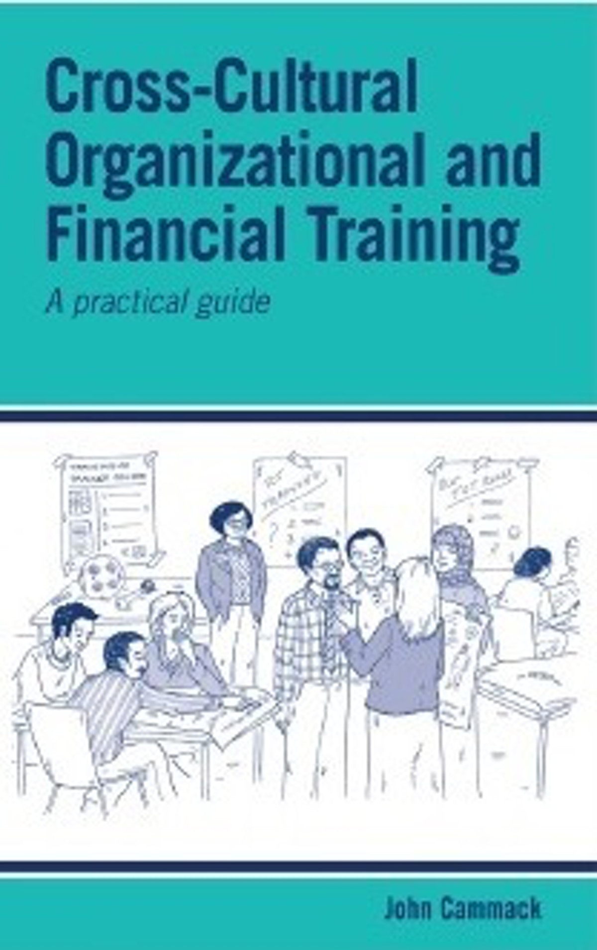 NEW: Cross-Cultural Organizational and Financial Training